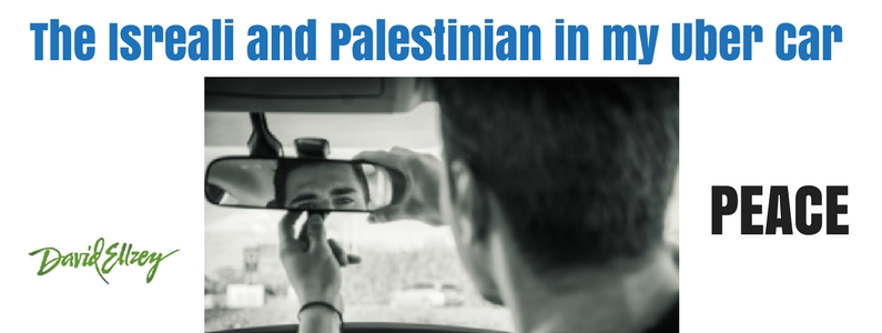 The Isreali and Palestinian in my Uber Car: Peace