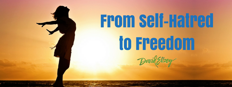 From Self-Hatred to Freedom